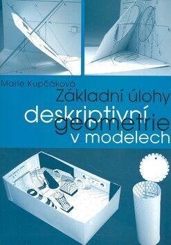 Základní úlohy deskriptivní geometrie v modelech - Kupčáková Marie