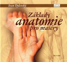 Základy anatomie pro maséry - Ivan Dylevský