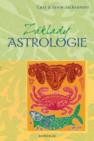 Základy astrologie - Jacksonovi Cass a Janie