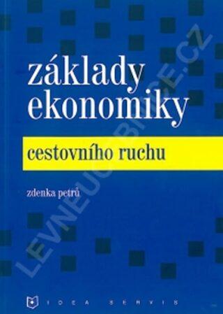 Základy ekonomiky cestovního ruchu (2. vydání) - Petrů Z.