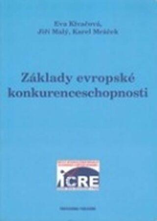 Základy evropské konkurenceschopnosti - Eva Klvačová
