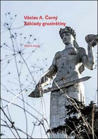 Základy gruzínštiny - Václav Černý