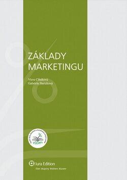 Základy marketingu - Viera Cibáková, Gabriela Bartáková