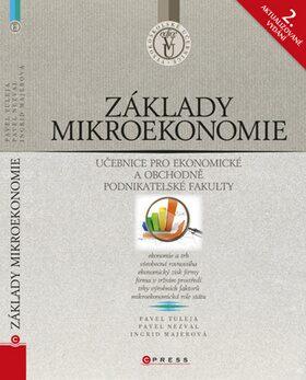 Základy mikroekonomie - Pavel Tuleja, Pavel Nezval, Ingrid Majerová
