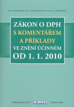 Zákon o DPH s komentářem a příklady - Hana Straková, Zdeněk Kuneš