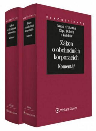 Zákon o obchodních korporacích I.+II. díl :Komentář/komplet - Kolektiv
