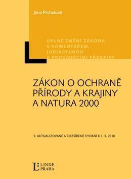 Zákon o ochraně přírody a krajiny a Natura 2000 - Jana Prchalová