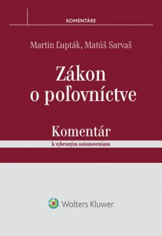 Zákon o poľovníctve - Martin Ľupták, Matúš Sarváš