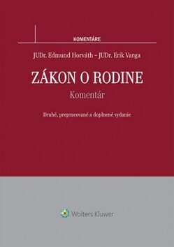 Zákon o rodine - Edmund Horváth, Erik Varga