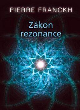 Zákon rezonance (karty) - Pierre Franckh