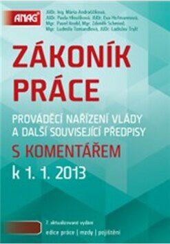 Zákoník práce s komentářem k 1. 1. 2013 - Kolektiv autorů
