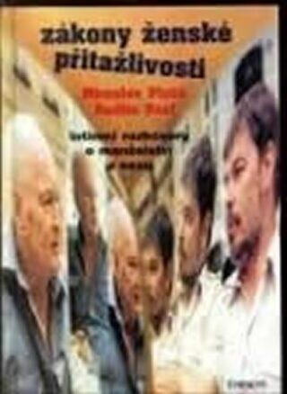 Zákony ženské přitažlivosti - Miroslav Plzák, Martin Uzel