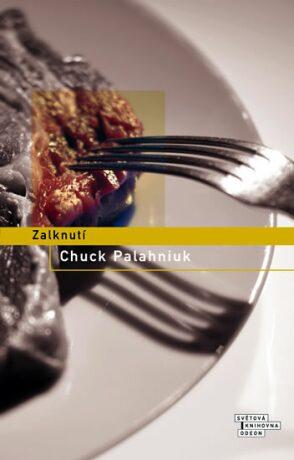 Zalknutí - Chuck Palahniuk