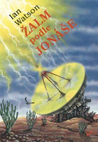 Žalm podle Jonáše - Ian Watson