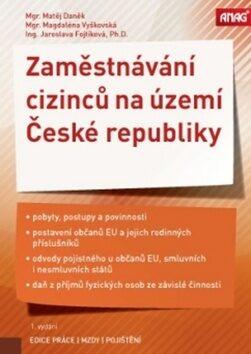 Zaměstnávání cizinců na území České republiky - Kolektiv