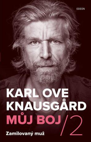 Zamilovaný muž - Karl Ove Knausgard