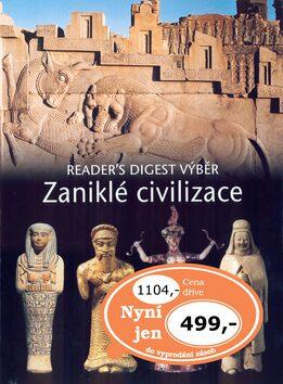 Zaniklé civilizace - Reader´s Digest výběr