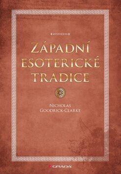 Západní esoterické tradice - Nicholas Goodrick-Clarke