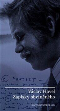 Zápisky obviněného - Václav Havel