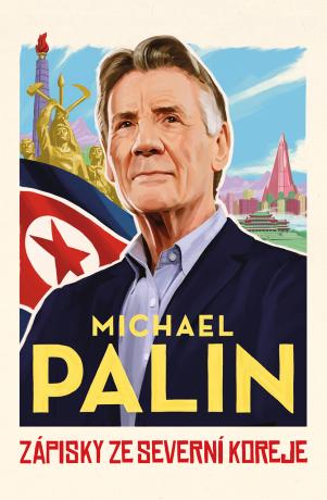 Zápisky ze Severní Koreje - Michael Palin