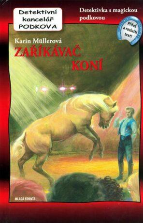 Zaříkavač koní. 11 díl - Karin Müllerová