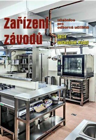 Zařízení závodů pro Odborná učiliště obor Kuchařské práce Parta - neuveden