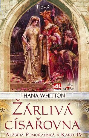 Žárlivá císařovna - Hana Whitton
