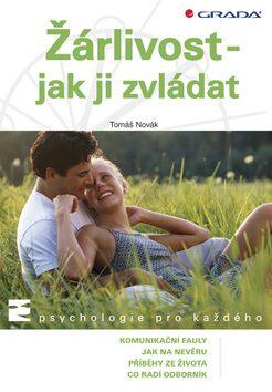 Žárlivost - jak ji zvládat - Tomáš Novák