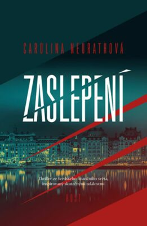 Zaslepení - Carolina Neurathová
