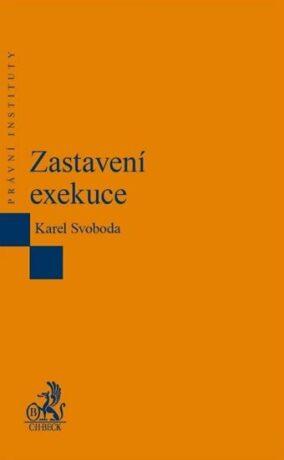 Zastavení exekuce - Karel Svoboda