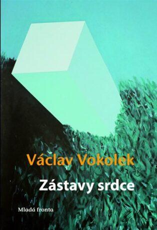Zástavy srdce - Václav Vokolek