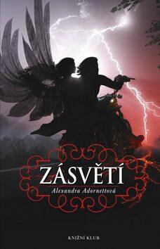 Kniha 2: Zásvětí - Alexandra Adornettová