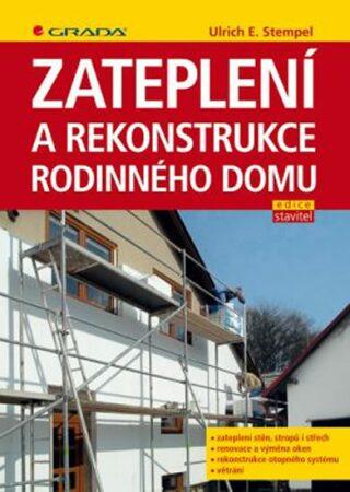 Zateplení a rekonstrukce rodinného domu - Stempel Ulrich E.
