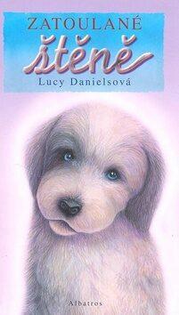 Zatoulané štěně - Lucy Danielsová