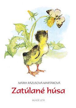 Zatúlané húsa - Mária Rázusová-Martáková, L. Nesselman