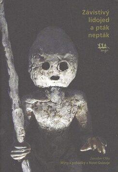 Závistivý lidojed a pták-nepták - Jaroslav Olša, Mariana Dvořáková
