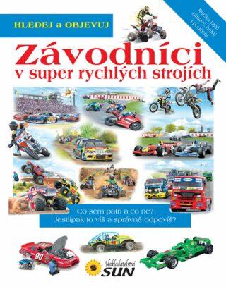 Závodníci v super rychlých strojích - neuveden