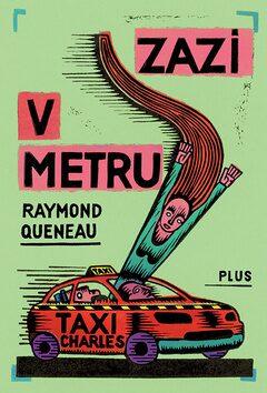 Zazi v metru - Raymond Queneau