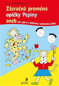 Zázračná proměna opičky Pepiny - Iva Nováková