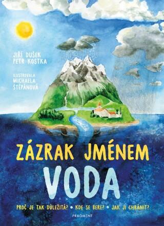 Zázrak jménem voda - Jiří Dušek, Petr Kostka - e-kniha