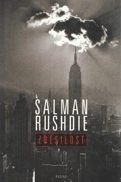 Zběsilost - Salman Rushdie