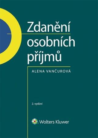 Zdanění osobních příjmů, 2. vydání - Alena Vančurová