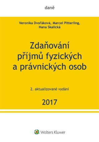 Zdaňování příjmů fyzických a právnických osob 2017, 2. vydání - Kolektiv