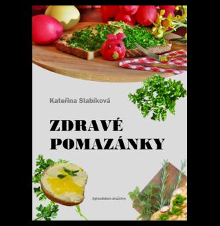 Zdravé pomazánky - Kateřina Slabíková