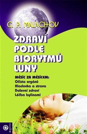 Zdraví podle biorytmů Luny - G.P. Malachov