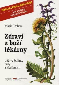 Zdraví z boží lékárny - Marie Treben