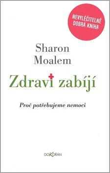 Zdraví zabíjí - Sharon Moalem