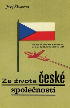 Ze života české společnosti - Josef Škvorecký