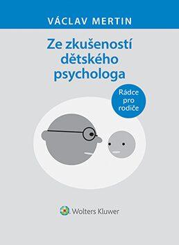 Ze zkušeností dětského psychologa - Václav Mertin