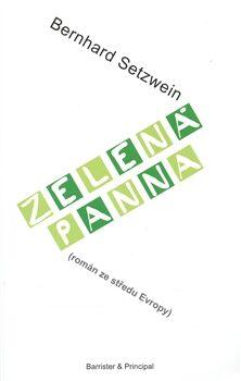 Zelená panna - Bernhard Setzwein